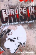 Europe in Crisis: Bolt from the Blue? (Paperback)