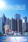Business Models for Renewable Energy in the Built Environment (Paperback)