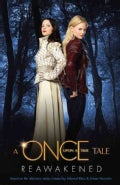 Reawakened: A Once Upon a Time Tale (Paperback)