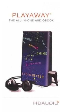 Shine Shine Shine (Pre-recorded digital audio player)