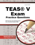 TEAS V Exam Practice Questions: TEAS Practice Tests & Review for the Test of Essential Academic Skills (Paperback)
