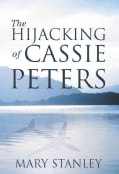 The Hijacking of Cassie Peters (Paperback)