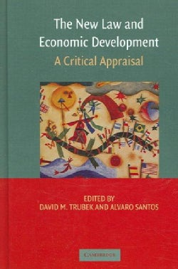 The New Law And Economic Development: A Critical Appraisal (Hardcover)