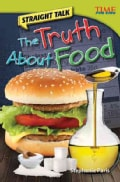 Straight Talk: The Truth About Food (Paperback)