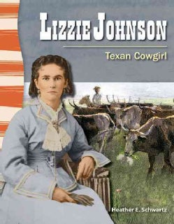 Lizzie Johnson: Texan Cowgirl (Paperback)