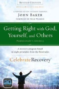 Getting Right With God, Yourself, and Others Participant's Guide 3: A Recovery Program Based on Eight Principles ... (Paperback)