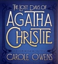 The Lost Days of Agatha Christie: A Psychological Mystery (CD-Audio)