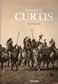 Edward Sheriff Curtis: 1868-1952 (Hardcover)