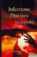 Infectious Diseases: U.S. Response (Hardcover)