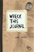 Wreck This Journal: To Creat is to Destroy (Paperback)
