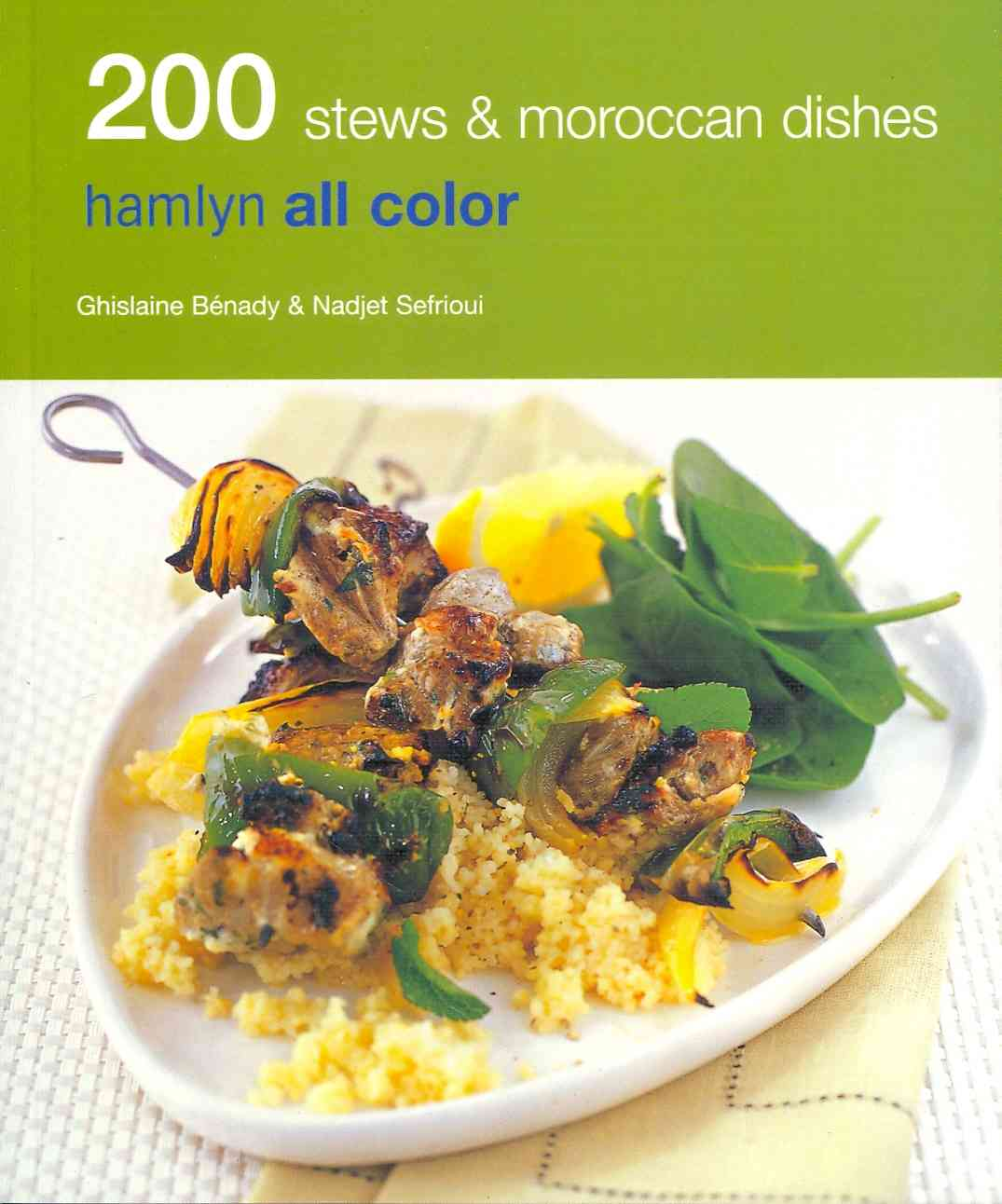 200 Stews & Moroccan Dishes (Paperback)