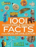 1001 Inventions & Awesome Facts from Muslim Civilization (Hardcover)