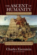 The Ascent of Humanity: Civilization and the Human Sense of Self (Paperback)