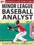 Minor League Baseball Analyst 2013 (Paperback)