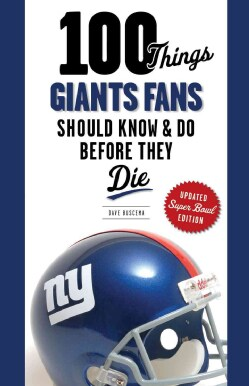 100 Things Giants Fans Should Know & Do Before They Die: Super Bowl Edition (Paperback)