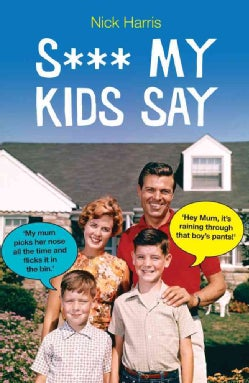 S*** My Kids Say (Paperback)