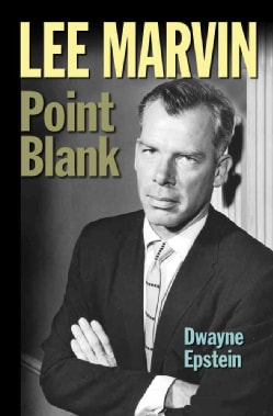 Lee Marvin: Point Blank (Hardcover)