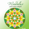 Mandalas para estar alegre / Mandalas to be Happy (Paperback)
