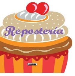 Reposteria / Baking (Hardcover)