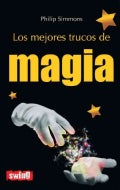 Los mejores trucos de magia / The Best Magic Tricks (Paperback)