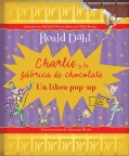 Charlie y la fabrica de chocolate / Charlie and the Chocolate Factory (Hardcover)