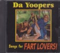 Da Yoopers - Songs For Fart Lovers