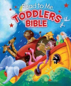 Read to Me Toddlers Bible (Board book)