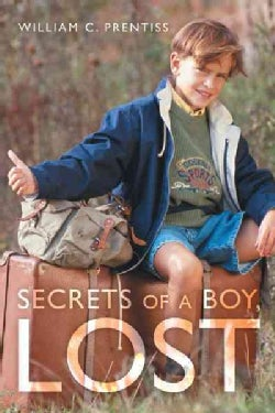 Secrets of a Boy, Lost (Hardcover)