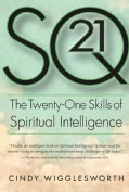 SQ21: The Twenty-One Skills of Spiritual Intelligence (Hardcover)