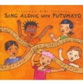 Putumayo Kids - Sing Along With Putumayo