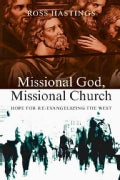 Missional God, Missional Church: Hope for Re-Evangelizing the West (Paperback)