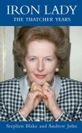Iron Lady: The Thatcher Years (Hardcover)