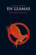 En llamas / Catching Fire (Paperback)