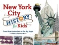 New York City History for Kids: From New Amsterdam to the Big Apple, with 21 Activities (Paperback)