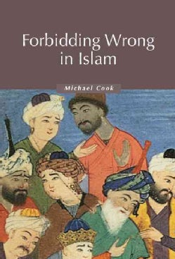 Forbidding Wrong in Islam: An Introduction (Hardcover)