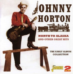 JOHNNY HORTON - NORTH TO ALASKA & OTHER GREAT HITS