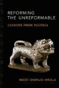 Reforming the Unreformable: Lessons from Nigeria (Hardcover)