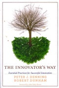 The Innovator's Way: Essential Practices for Successful Innovation (Paperback)
