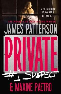 Private: #1 Suspect (Paperback)