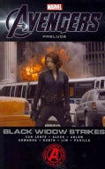 Marvel's the Avengers: Black Widow Strikes (Paperback)