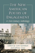 The New American Poetry of Engagement: A 21st Century Anthology (Paperback)