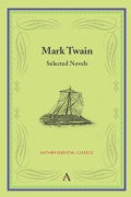 Mark Twain: Selected Novels (Paperback)