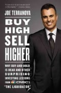 "Buy High, Sell Higher: Why Buy-and-Hold Is Dead and Other Investing Lessons from CNBC's ""The Liquidator"" (Paperback)"