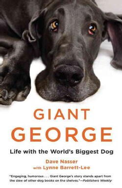 Giant George: Life with the World's Biggest Dog (Paperback)