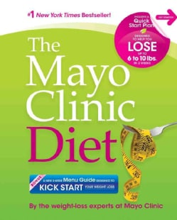 The Mayo Clinic Diet (Paperback)