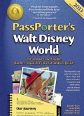 Passporter's Walt Disney World 2013: The Unique Travel Guide, Planner, Organizer, Journal, and Keepsake!, Expaned... (Paperback)