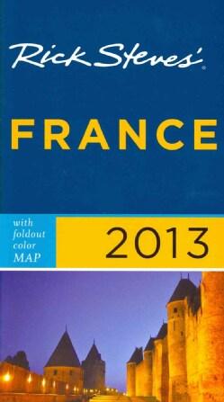 Rick Steves' France 2013 (Paperback)