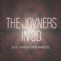 The Joyners in 3D: An Archaia Original Graphic Novel (Hardcover)