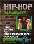 The Story of Interscope Records (Hardcover)