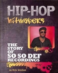 The Story of So So Def Recordings (Hardcover)